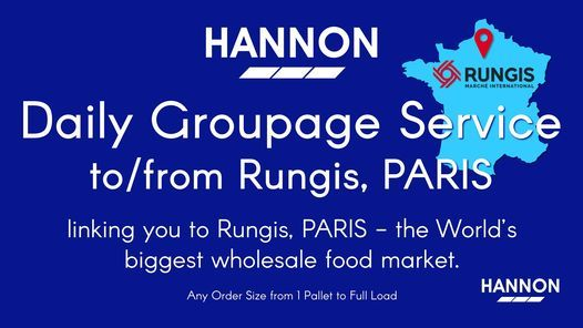 Daily Groupage Service to/from Rungis, PARIS | Event in Dublin | AllEvents.in