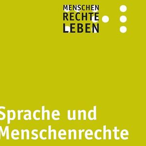 Vorarlberger Tag der Menschenrechte Sprache & Menschenrechte