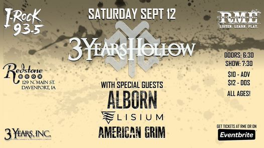3 Years Hollow, Alborn, Elisium & American Grim | Redstone Room, 6 March | Event in Davenport | AllEvents.in