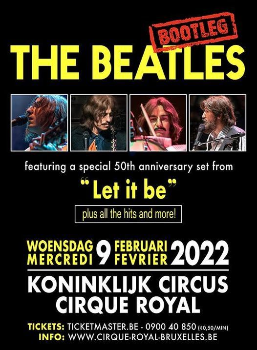 The Bootleg Beatles | Koninklijk Circus - Cirque Royal Brussel, 9 February | Event in Brussels | AllEvents.in
