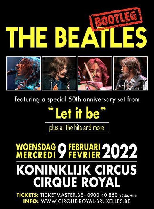 The Bootleg Beatles | Koninklijk Circus - Cirque Royal Brussel, 9 February | Event in Sint-jans-molenbeek