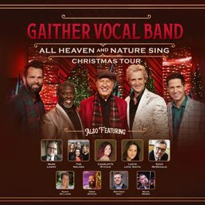 Gaither Vocal Band - Greenville SC