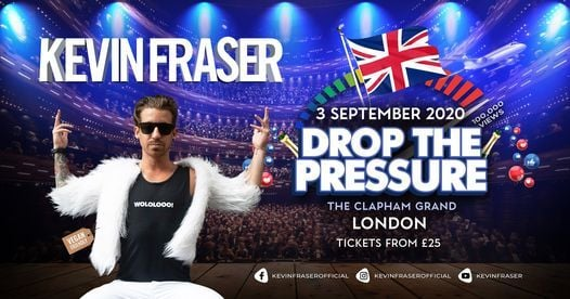 Kevin Fraser • London 2020, 14 August   Event in London   AllEvents.in