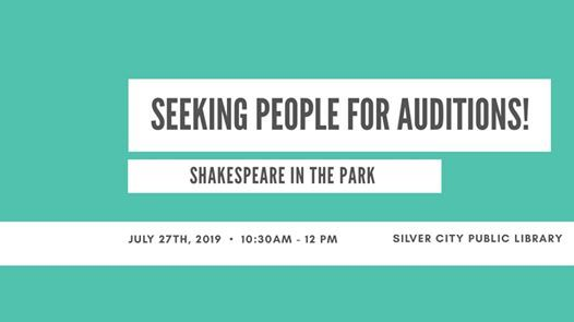 Shakespeare in the Park Auditions!! at The Public Library of Silver
