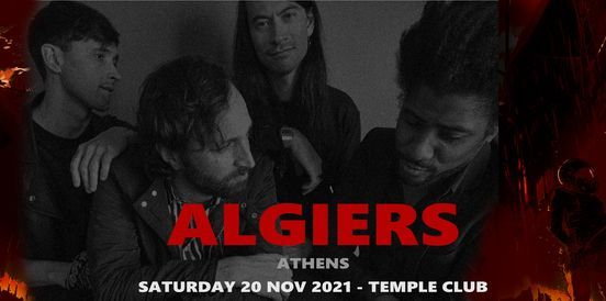 Algiers [USA] live in Athens, 20 November   Event in Athens   AllEvents.in