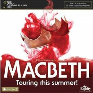 The Lord Chamberlains Men - Macbeth