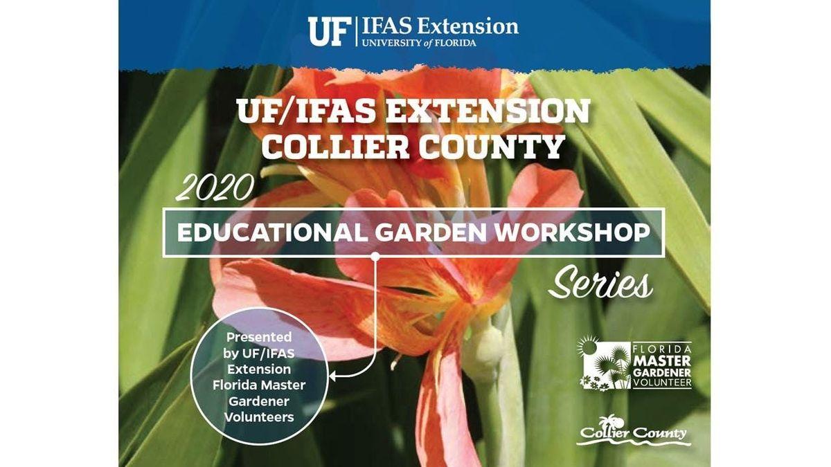 Collier County Fair 2020.2020 Educational Garden Workshop Series