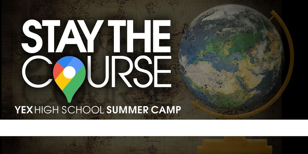 YEX High School Summer Camp