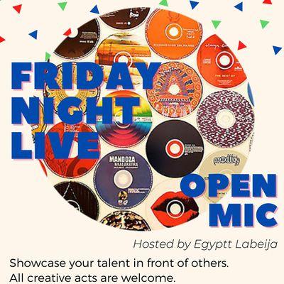 Friday Night Live Open Mic