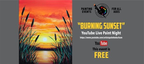 "FREE Paint Night on YouTube - ""Burning Sunset"" 