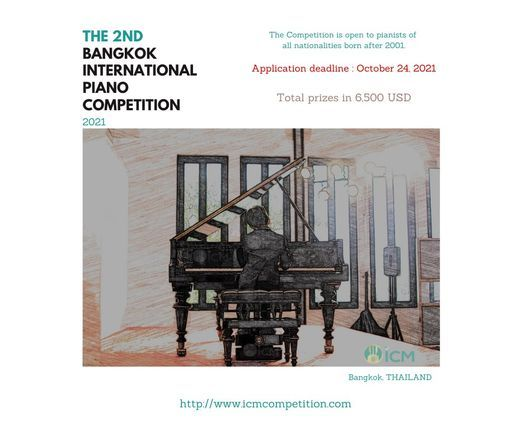 The 2nd Bangkok International Piano Competition(2021), 1 November   Event in Bangkok   AllEvents.in