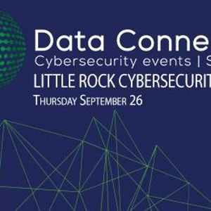 Little Rock Cybersecurity Conference