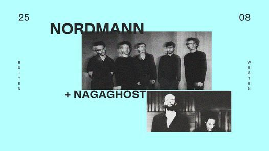 Buiten Westen: Nordmann +  Naga Ghost, 25 August   Event in Kortrijk   AllEvents.in