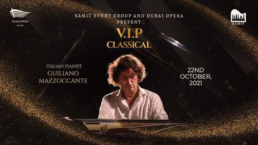 VIP classical - Guiliano Mazzoccante at Dubai Opera, 22 October | Event in Dubai | AllEvents.in