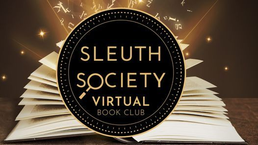 Sleuth Society Virtual Book Club, 26 January | Online Event | AllEvents.in
