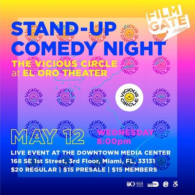THE VICIOUS CIRCLE STAND-UP COMEDY  EL ORO THEATER DOWNTOWN MIAMI