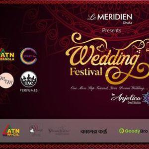 Le Mridien Dhaka Presents Wedding Festival