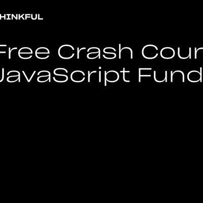 Thinkful Webinar  Free Crash Course JavaScript Fundamentals
