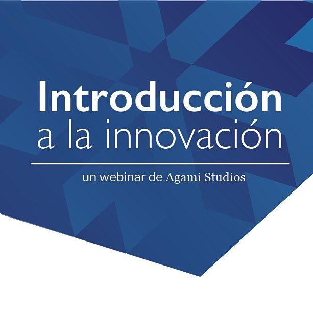 Webinar: Introducción a la Innovación, 27 July | Online Event | AllEvents.in