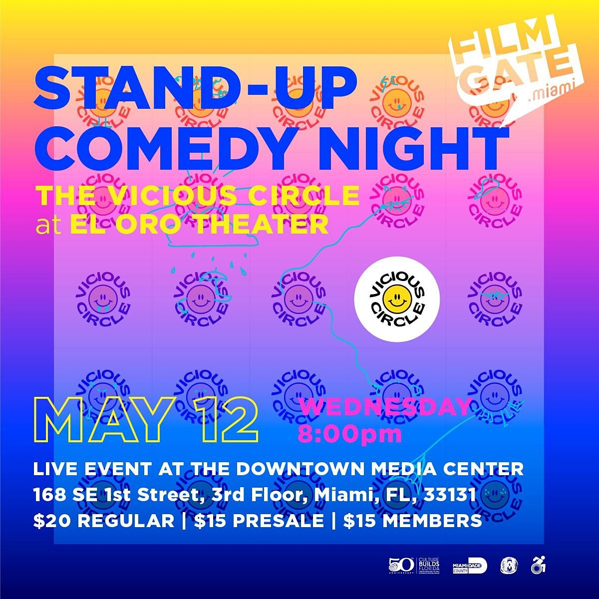 THE VICIOUS CIRCLE STAND-UP COMEDY @ EL ORO THEATER DOWNTOWN MIAMI, 26 August | Event in Miami | AllEvents.in