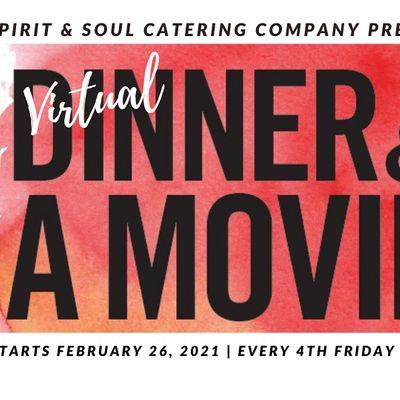Virtual Dinner & Movie Night wDiscussion