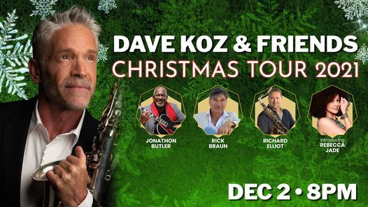Dave Koz Christmas Show 2020 Dave Koz & Friends Christmas Tour 2020, The Florida Theatre