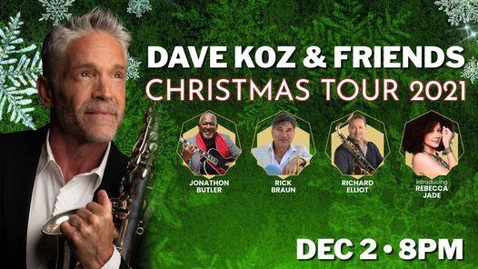 Dave Koz & Friends Christmas Tour 2021, December 6