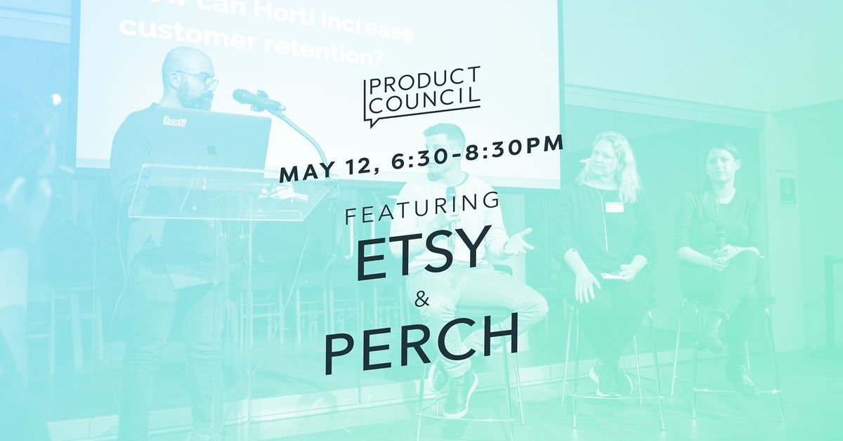 Product Council (915) with Etsy and Perch