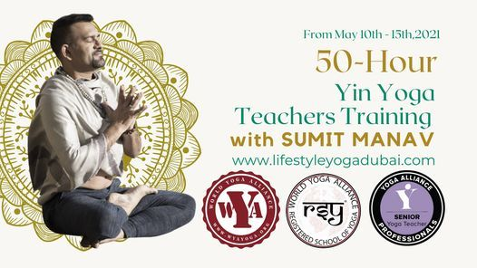 50-Hours Yin Yoga TTC Level-1 with Sumit Manav, 10 May | Event in Bur Dubai | AllEvents.in