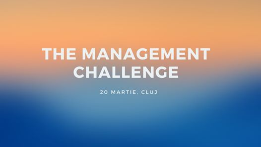 The Management Challenge 2020 Cluj