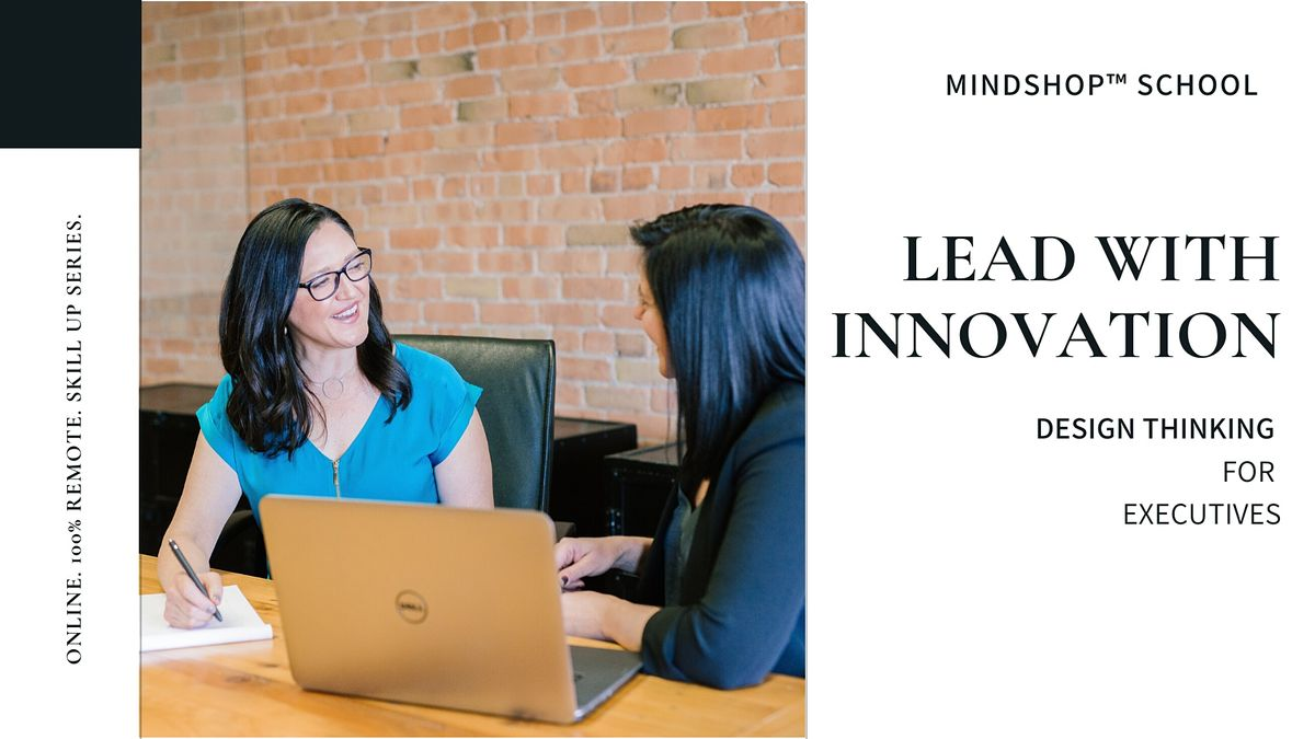 ONLINE MINDSHOP™ DESIGN THINKING FOR EXECUTIVES   Event in Hamilton   AllEvents.in