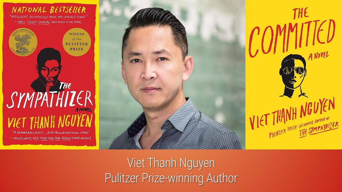 Pulitzer Prize-winning author Viet Thanh Nguyen, 3 February | Event in Irvine | AllEvents.in