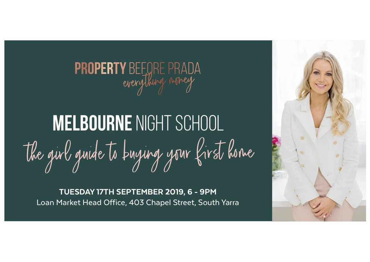 Melbourne Night School -The girl guide to buying your first home