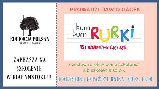 Bum Bum Rurki w Biaymstoku Prowadzi Dawid Gacek
