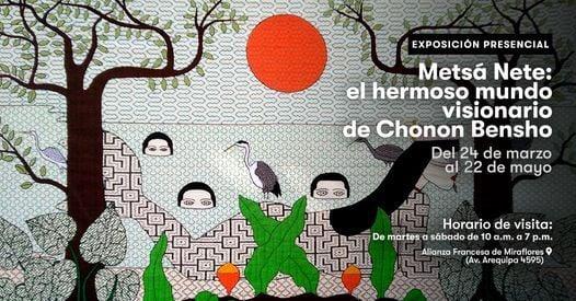 Exposición Metsá Nete: el hermoso mundo visionario de Chonon Bensho   Event in Miraflores   AllEvents.in