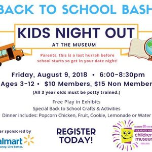 Back to School Bash - Kids Night Out at the Museum
