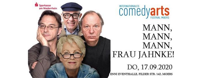 ComedyArts Festival: Mann, Mann, Mann, Frau Jahnke!, 13 September | Event in Moers | AllEvents.in