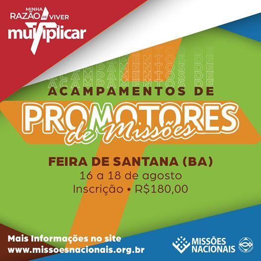 Acampamento de Promotores de Misses - Feira de Santana (BA)