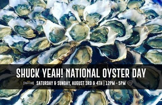 Shuck Yeah! National Oyster Day at SoMa StrEat Food Park