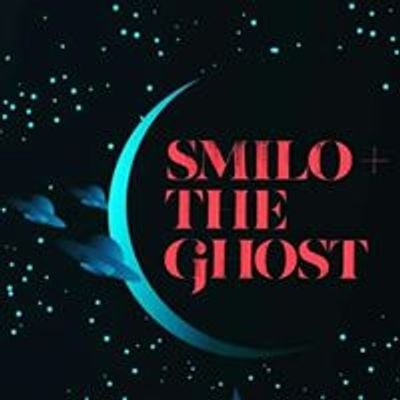 Smilo & the Ghost