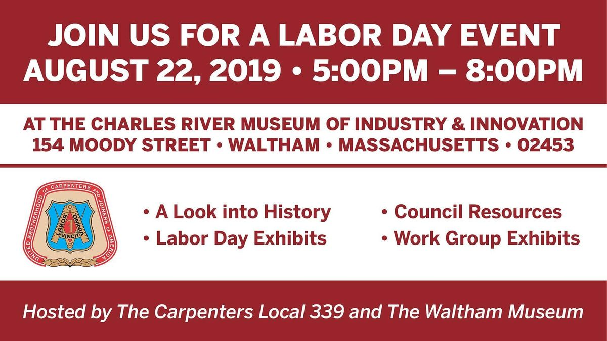 Labor Day Event At Charles River Museum Of Industry