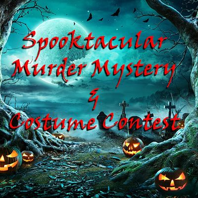 Spooktacular Mder Mystery & Costume Contest