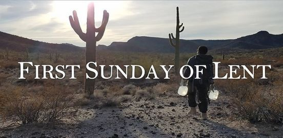 Image result for first sunday of lent 2021