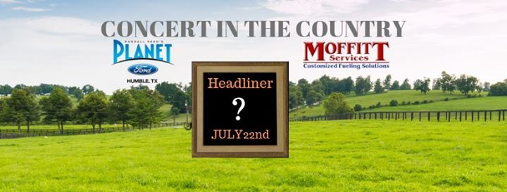 Planet Ford Humble Tx >> Concert In The Country By Planet Ford 59 And Moffitt