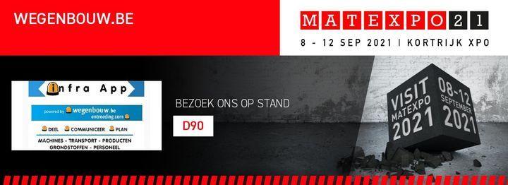 Wegenbouw.be / Infra App @ Matexpo 2021 - stand D90, 8 September | Event in Kortrijk | AllEvents.in