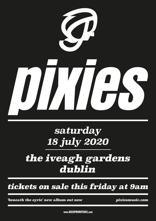 Pixies - Iveagh Gardens - Saturday 17th July 2021