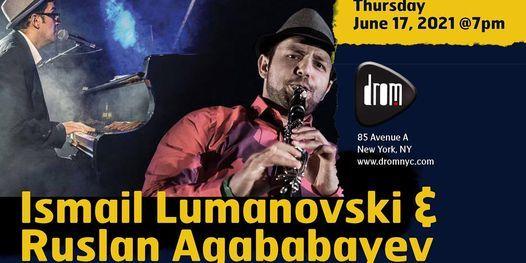 Ismail Lumanovski & Ruslan Agababayev, 17 June | Event in York | AllEvents.in