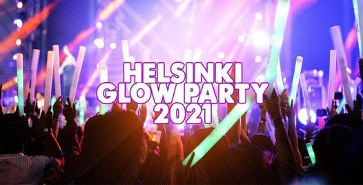 Helsinki Glow Party 2021, 24 July   Online Event   AllEvents.in