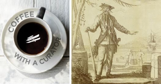 Coffee with a Curator: Pirates of the Carolinas, 28 September | Online Event | AllEvents.in
