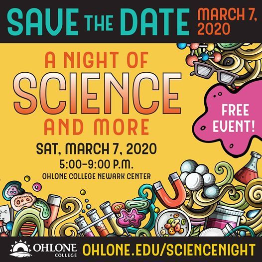 4th Annual Ohlone College A Night of Science And More